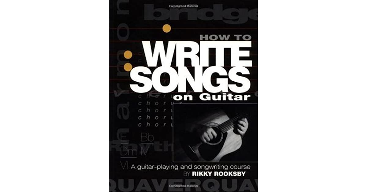 how to write songs on guitar rikky rooksby ebook